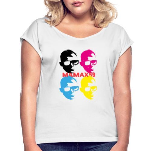 SALUT LES FANAMAX ! - T-shirt à manches retroussées Femme