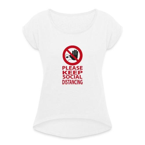 PLEASE KEEP SOCIAL DISTANCING - Maglietta da donna con risvolti
