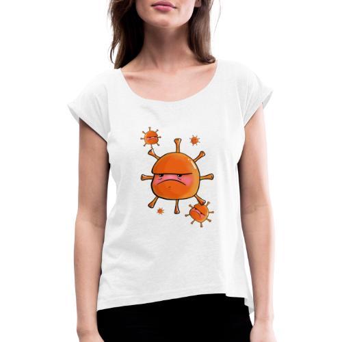 Virus - Frauen T-Shirt mit gerollten Ärmeln