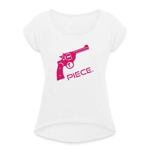 Waffe - Piece - Frauen T-Shirt mit gerollten Ärmeln