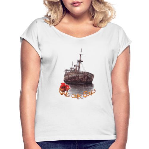 SaveOurSouls - Frauen T-Shirt mit gerollten Ärmeln