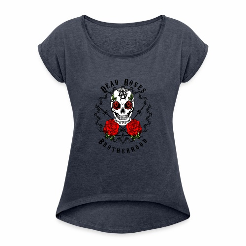 Dead Roses 2nd Logo - Women's T-Shirt with rolled up sleeves