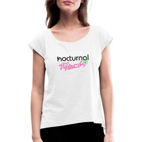 Nocturnal Miami Palm Tree black - Women's T-Shirt with rolled up sleeves