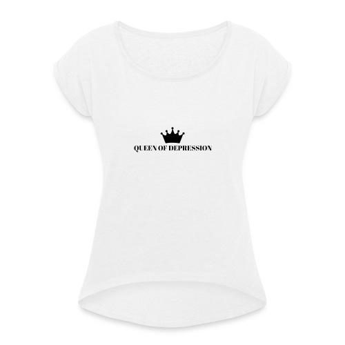 QUEEN OF DEPRESSION - Vrouwen T-shirt met opgerolde mouwen