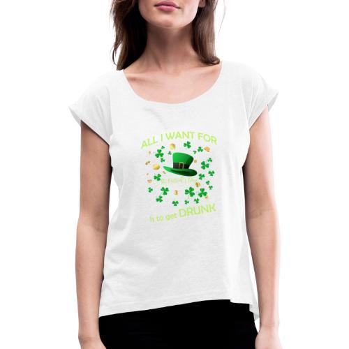 st patrick s day shirts Fun - T-shirt à manches retroussées Femme