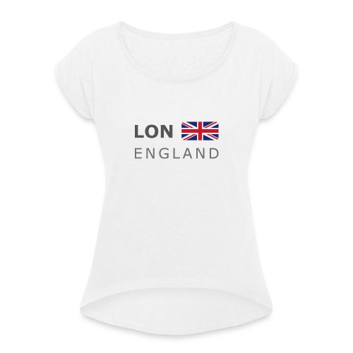 LON ENGLAND BF dark-lettered 400 dpi - Women's T-Shirt with rolled up sleeves