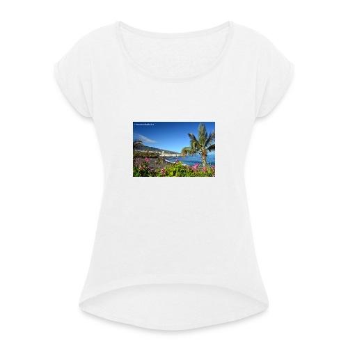 Playa Jardin - Frauen T-Shirt mit gerollten Ärmeln
