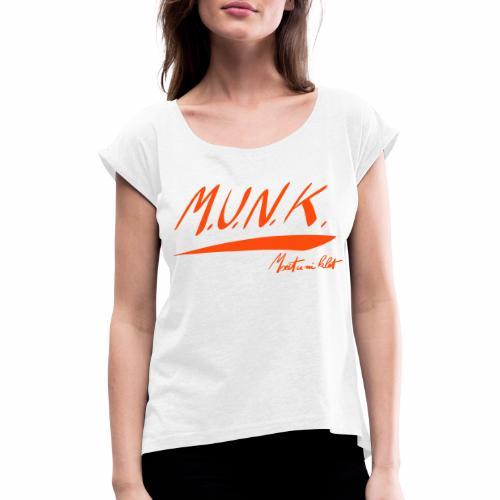 Moeit u ni klet - Vrouwen T-shirt met opgerolde mouwen