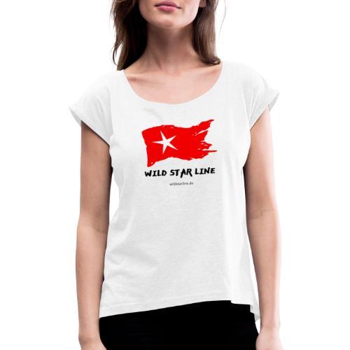 Wild Star Line - Frauen T-Shirt mit gerollten Ärmeln