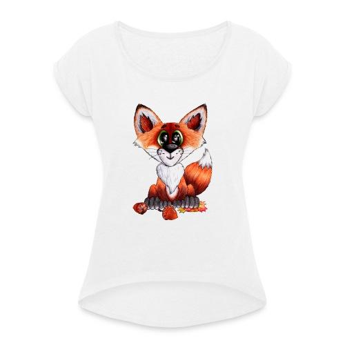 llwynogyn - a little red fox - Naisten T-paita, jossa rullatut hihat