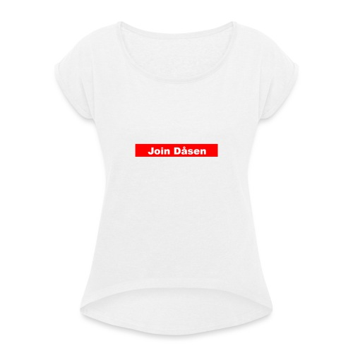 Dåsen - Dame T-shirt med rulleærmer