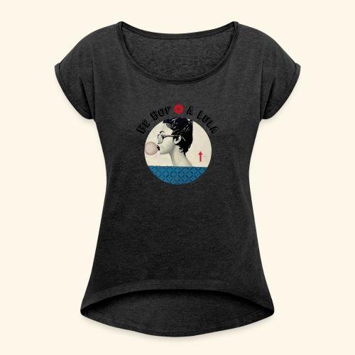 Be bop a lula - T-shirt à manches retroussées Femme