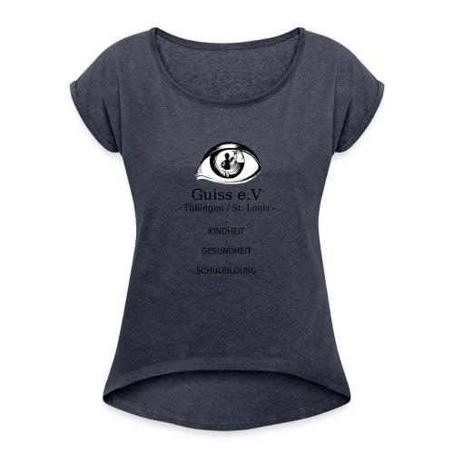 Guiss e.V - Frauen T-Shirt mit gerollten Ärmeln