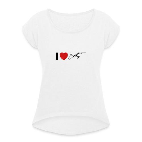 I ❤️ Mantis - Frauen T-Shirt mit gerollten Ärmeln