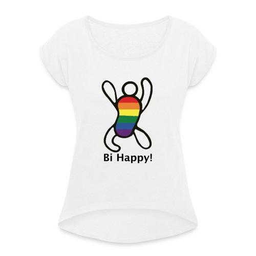 Bi Happy! - Vrouwen T-shirt met opgerolde mouwen