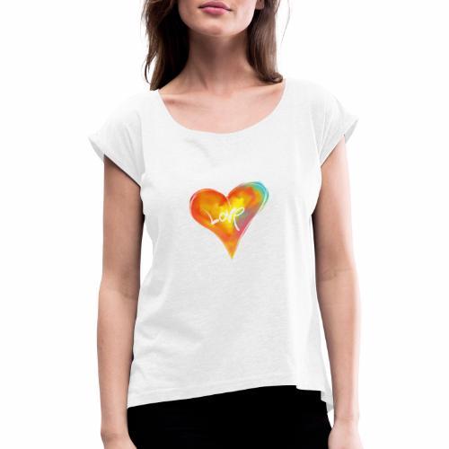 Amour de coeur - T-shirt à manches retroussées Femme