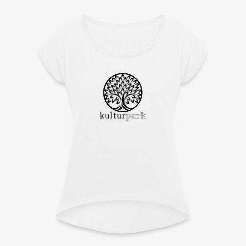Kulturpark - Frauen T-Shirt mit gerollten Ärmeln
