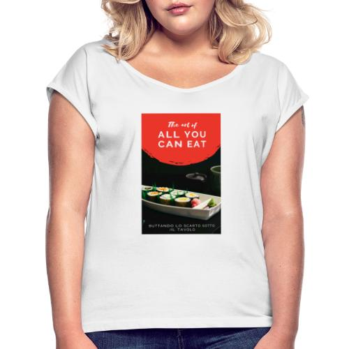 all you can - Maglietta da donna con risvolti