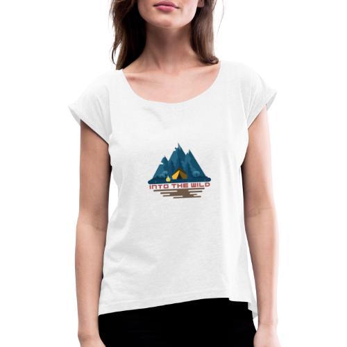 Into the wild - T-shirt à manches retroussées Femme
