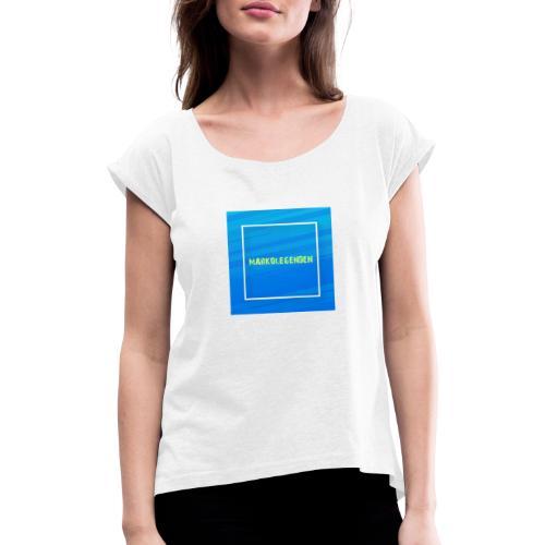 Markolegenden TikTok - Dame T-shirt med rulleærmer