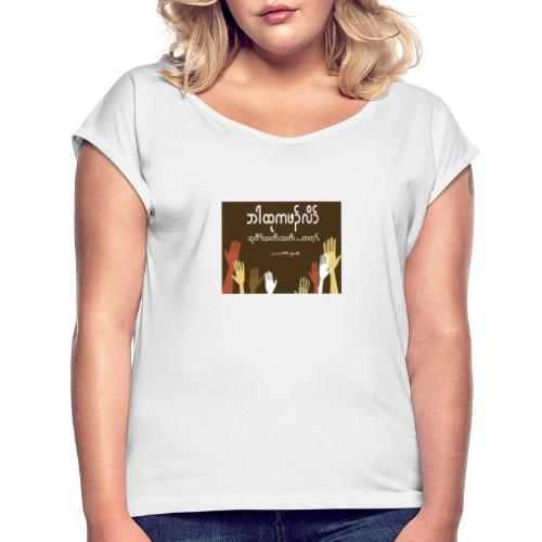 Praying - Women's T-Shirt with rolled up sleeves
