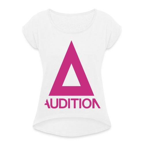 Audition Logo - Frauen T-Shirt mit gerollten Ärmeln