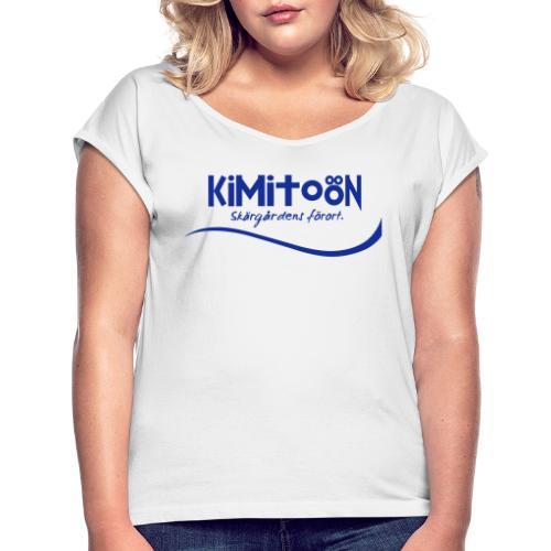 Kimitoön: skärgårdens förort - Naisten T-paita, jossa rullatut hihat