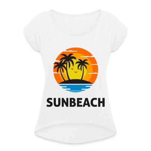Sun beach valley - T-shirt à manches retroussées Femme