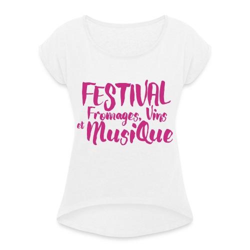 Festival FVM - T-shirt à manches retroussées Femme