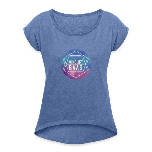 MindLift BAAS - Vrouwen T-shirt met opgerolde mouwen