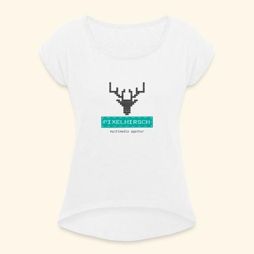 PIXELHIRSCH - Logo - Frauen T-Shirt mit gerollten Ärmeln