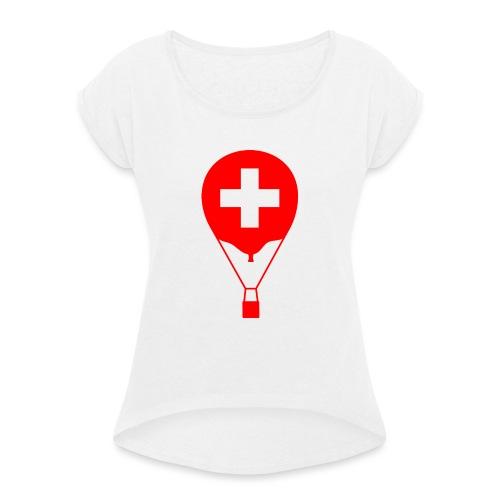 Gasballon im schweizer Design - Frauen T-Shirt mit gerollten Ärmeln