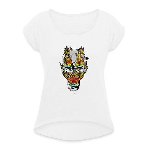 Burning Head - Frauen T-Shirt mit gerollten Ärmeln