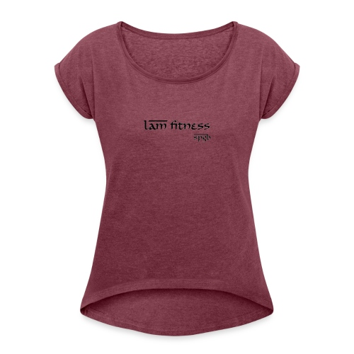 LAM Fitness FIRST EDITION - Women's T-Shirt with rolled up sleeves