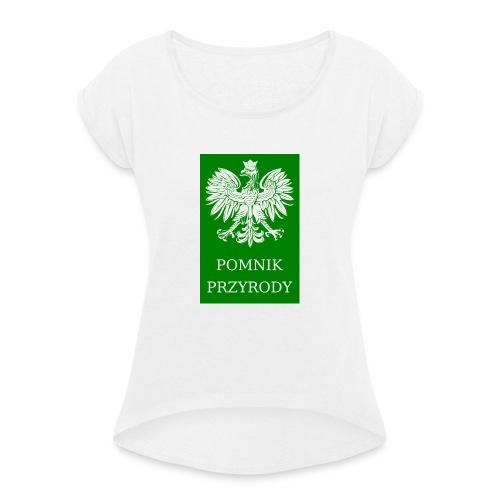 POL_Pomnik_Przyrody-svg - Koszulka damska z lekko podwiniętymi rękawami