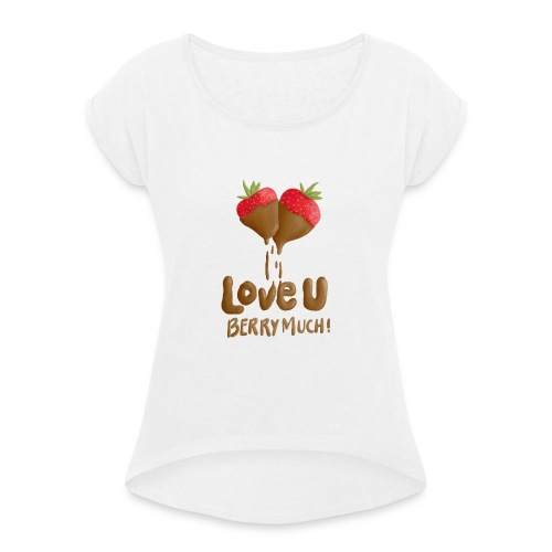 Love U berry much - T-shirt med upprullade ärmar dam