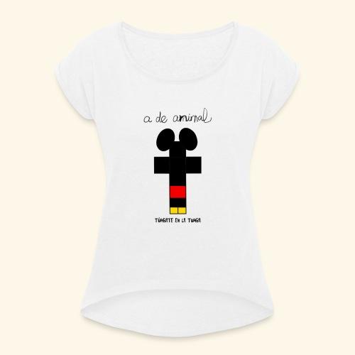 Túmbate en la tumba - Camiseta con manga enrollada mujer