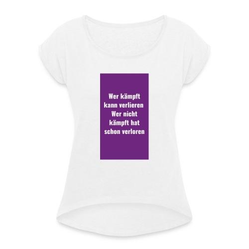 Sprüche lesen lachen überlegen - Frauen T-Shirt mit gerollten Ärmeln