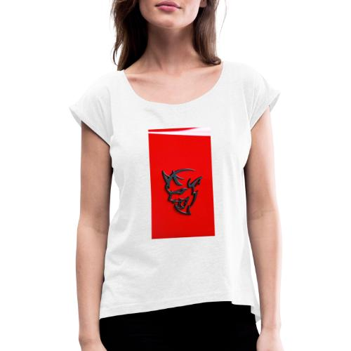 Dodge demon - Women's T-Shirt with rolled up sleeves