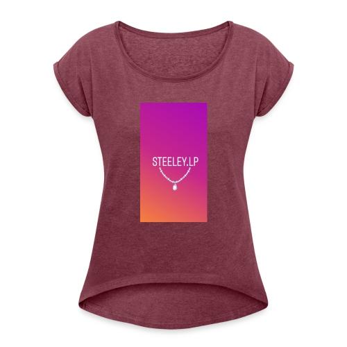 SteeleyLP👑 - Frauen T-Shirt mit gerollten Ärmeln