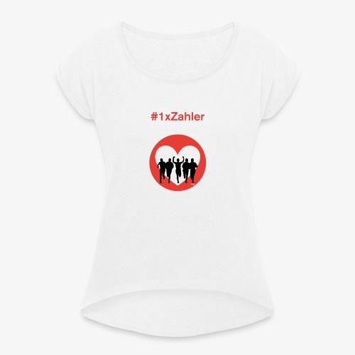 1xzahler Rot - Frauen T-Shirt mit gerollten Ärmeln