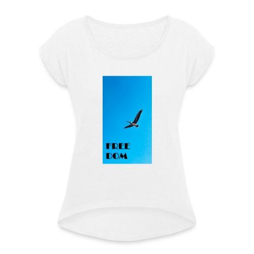 freedom - el pelicano - Frauen T-Shirt mit gerollten Ärmeln