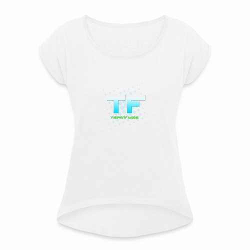 TeamFuze - Women's T-Shirt with rolled up sleeves