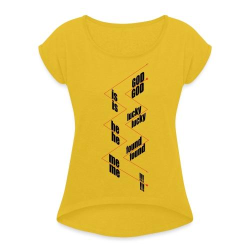 G.I.L.H.F.M. - Vrouwen T-shirt met opgerolde mouwen