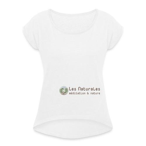 Les Naturales - T-shirt à manches retroussées Femme
