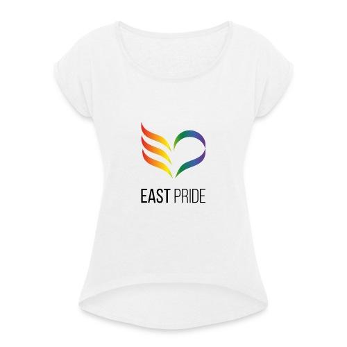East Pride logotyp - T-shirt med upprullade ärmar dam