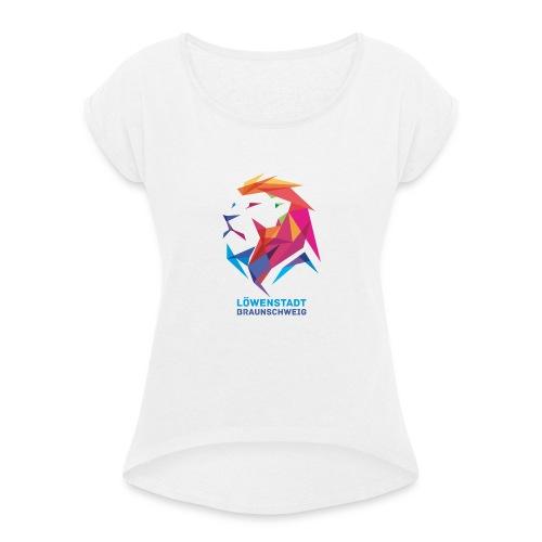 Löwenstadt Design 7 - Frauen T-Shirt mit gerollten Ärmeln