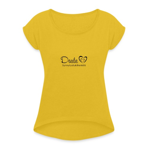 doula sydämet synnytystukihenkilö - Naisten T-paita, jossa rullatut hihat