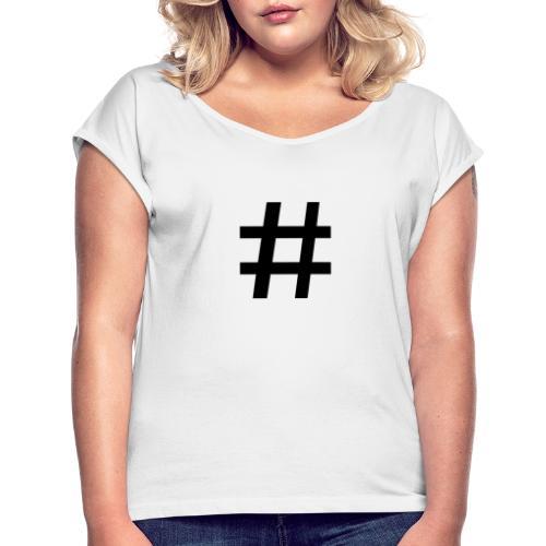 HETTEGENSER - T-skjorte med rulleermer for kvinner