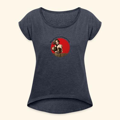 Mindset is everything - T-shirt à manches retroussées Femme